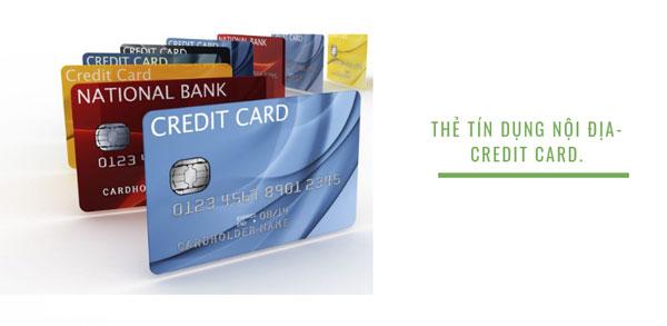 Thẻ tín dụng nội địa chỉ có thể thanh toán các giao dịch trong nước